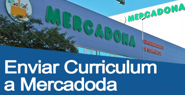 enciar tu curriculum a mercadona